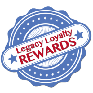 Legacy Loyalty Rewards- Earn Points With Every Purchase!