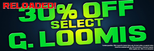 30% Off Select G. Loomis