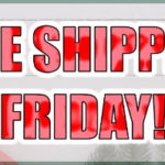 Free Shipping Friday! 12 Days of Christmas Sale – Day 10