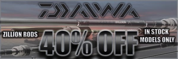 Daiwa Zillion Rods 40% Off
