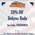 20% Off Dobyns Rods with Code FREEDOM20